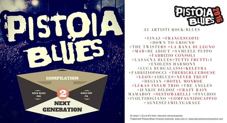 "Da oggi in esclusiva su Deezer la compilation ""Pistoia Blues Next Generation vol.2"""