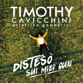 TIMOTHY_DISTESO SUI MIEI GUAI - COVER - WEB