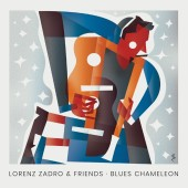 LORENZ ZADRO & FRIENDS - Blues Chameleon